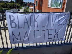 Black lives matter @ Cascadia
