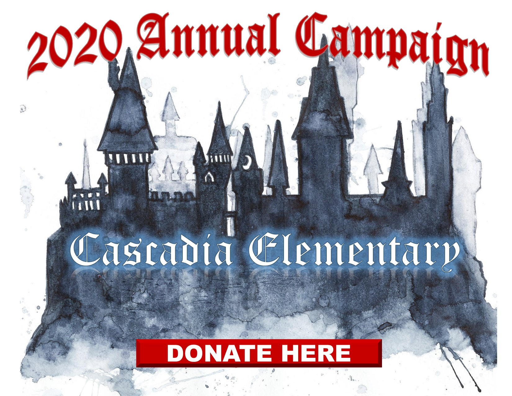 2020 Annual Campaign Donate Here button, with a picture of a castle